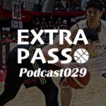 ExtraPassPodcast029 A東京vs渋谷・女子オールスター・スポーツ競技場の未来