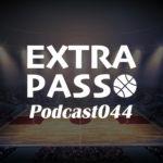 ExtraPassPodcast044 Bリーグ再開するの?・育成年代