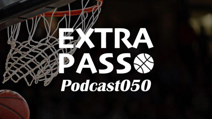 ExtraPassPodcast050 50回祝電披露・バスケにおける構図とは?