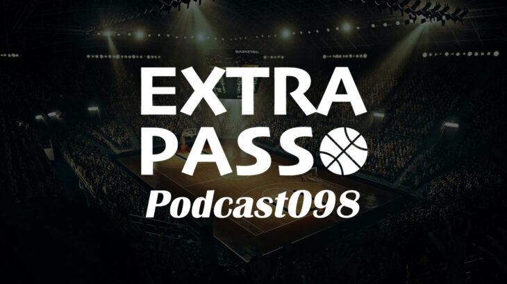 ExtraPassPodcast098 シーホース三河vs大阪エヴェッサ・物申す?&出演お持ちしています