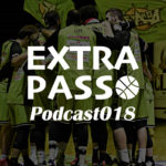 ExtraPassPodcast018 バスケ日本代表戦・レバンガVS川崎プレマッチ・アーリーカップ予想