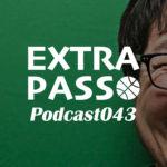 ExtraPassPodcast043 みやもん誕生日・今週の角野亮伍大学編最終回