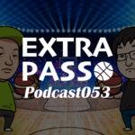 ExtraPassPodcast053 祝1周年企画エクパのスキナトコ