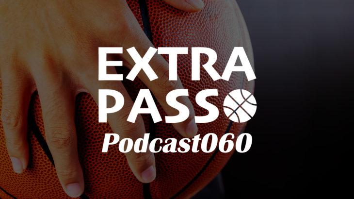 ExtraPassPodcast060 Bリーグ開幕カード発表・レバンガ外国籍PG獲得