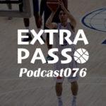 ExtraPassPodcast076 佐賀のバスケ・日本代表合宿