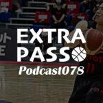ExtraPassPodcast078 富山vsA東京・秋田vs広島
