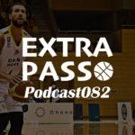 ExtraPassPodcast082 群馬vs佐賀・渡邊雄太活躍