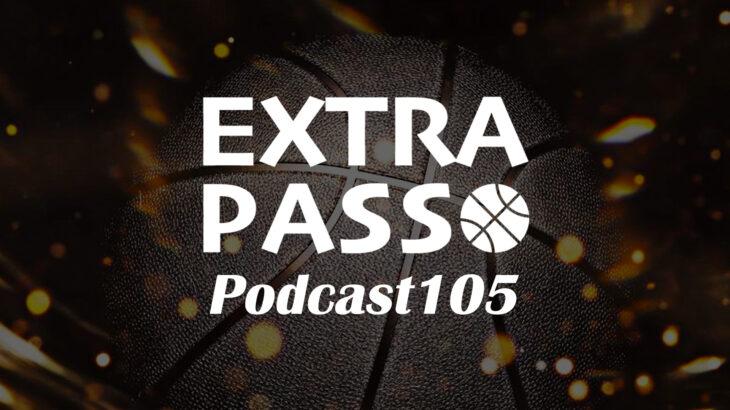 ExtraPassPodcast105 世界一細かいベルギー戦解説・移籍情報
