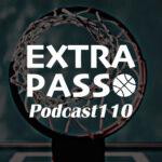 ExtraPassPodcast110 注目プレシーズンマッチ