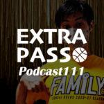 ExtraPassPodcast111 ノリノリしんたろう・アジア特別枠