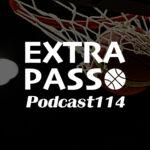 ExtraPassPodcast114 大切なお知らせ・A東京vsSR渋谷・広島vs島根